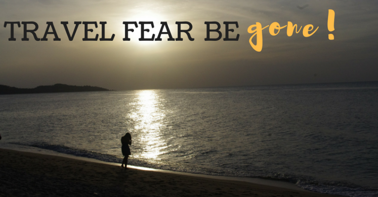 Get Over Travel Fear