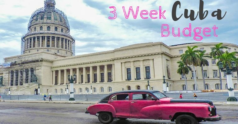 Travel Budget for 3 Weeks in Cuba