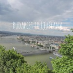 Budapest to Ljubljana: The Most Efficient Route